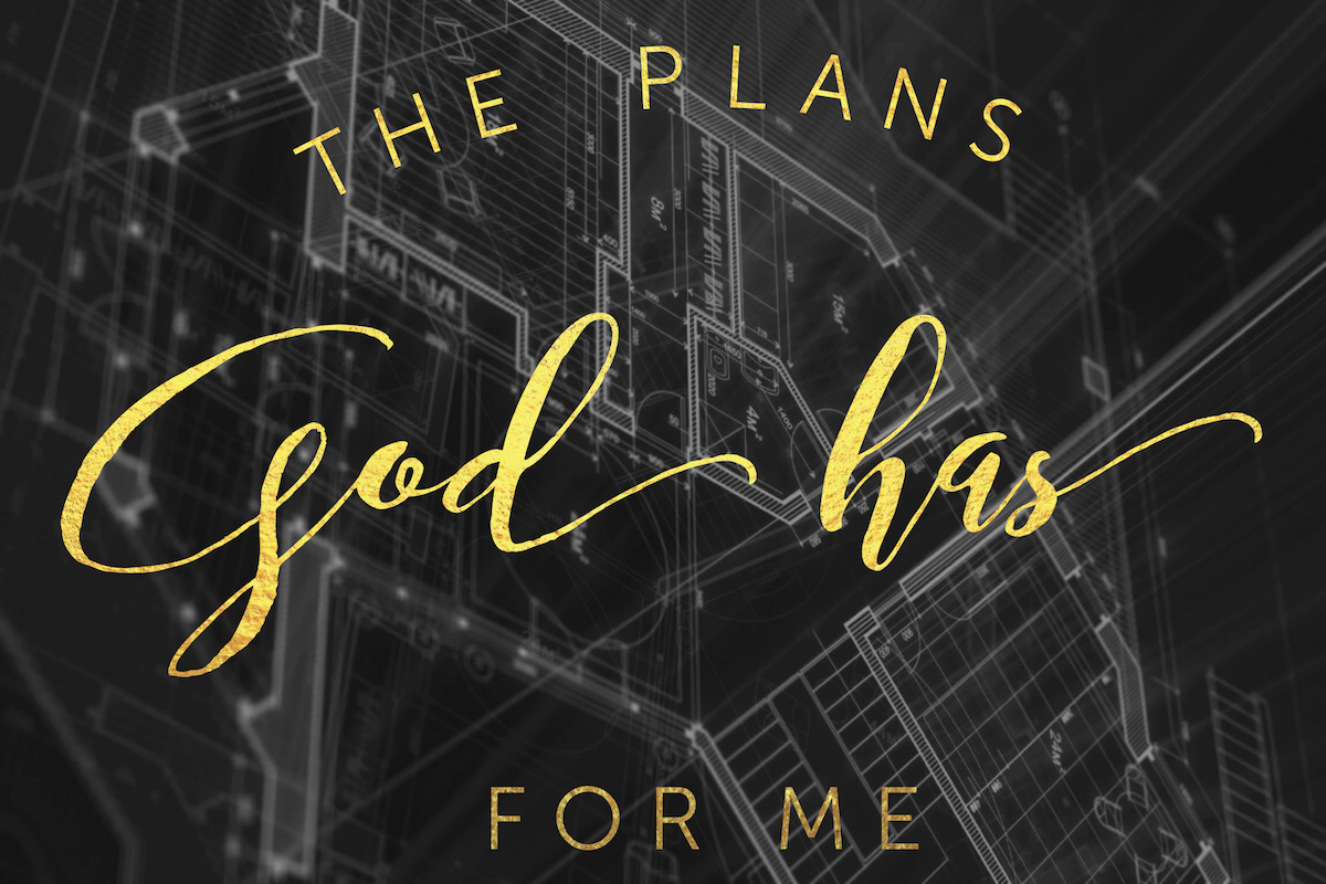 16-9-25-the-plans-god-has-for-me