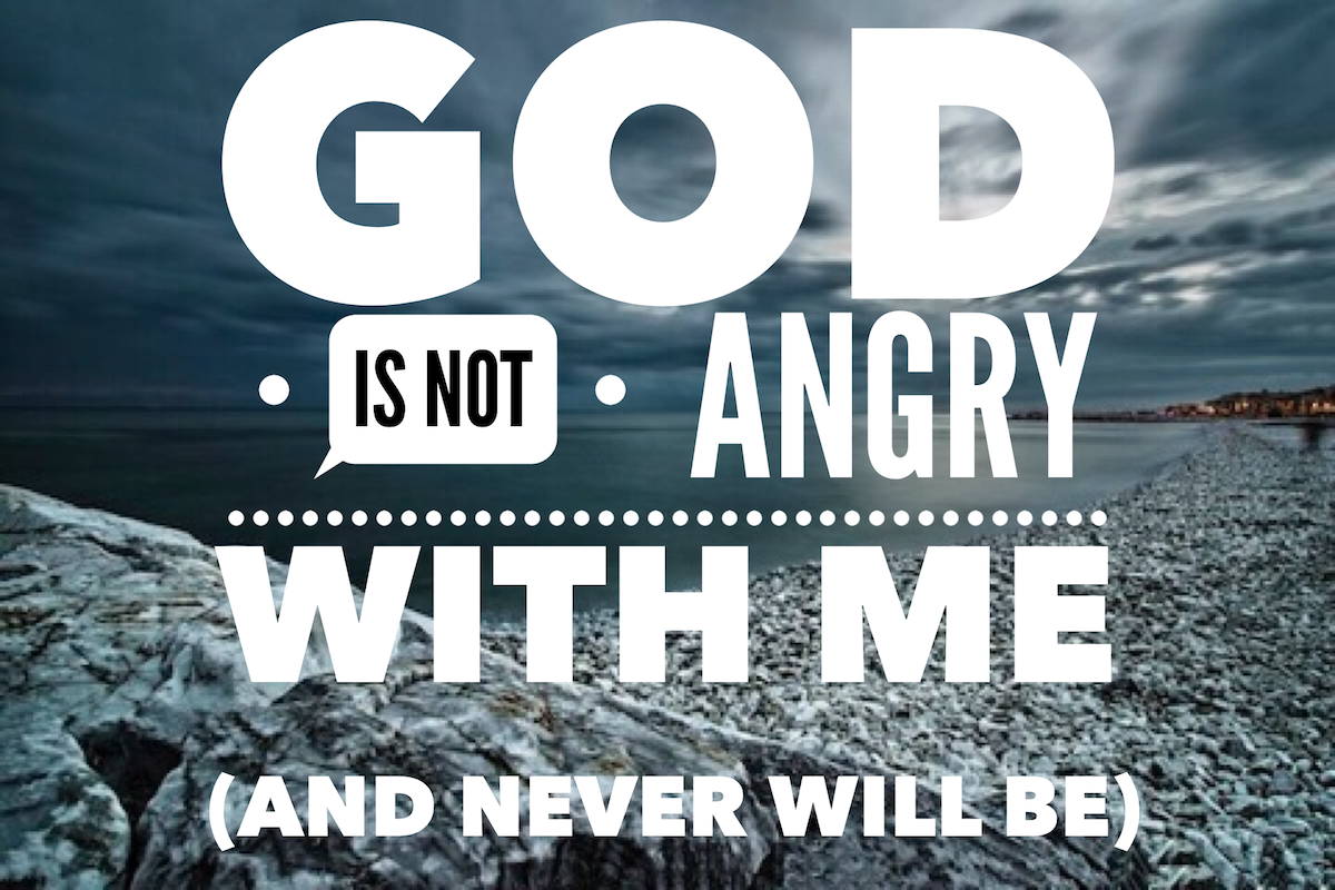 16-10-09-god-is-not-angry-with-me